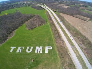 A 450ft tall sign supporting the Republican Candidate spraypainted in a field in Pennsylvania. Photo courtesy of Lynn Ryan.